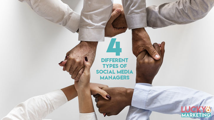 4 Different Types of Social Media Managers